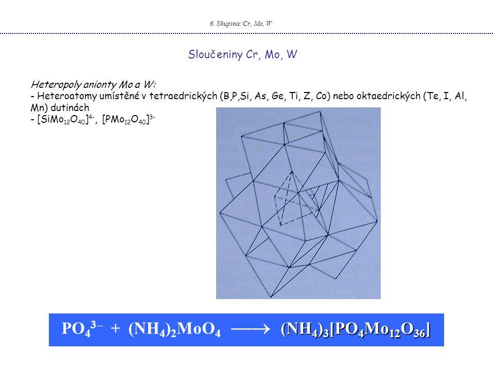 PO43 – + (NH4)2MoO4  (NH4)3[PO4Mo12O36]